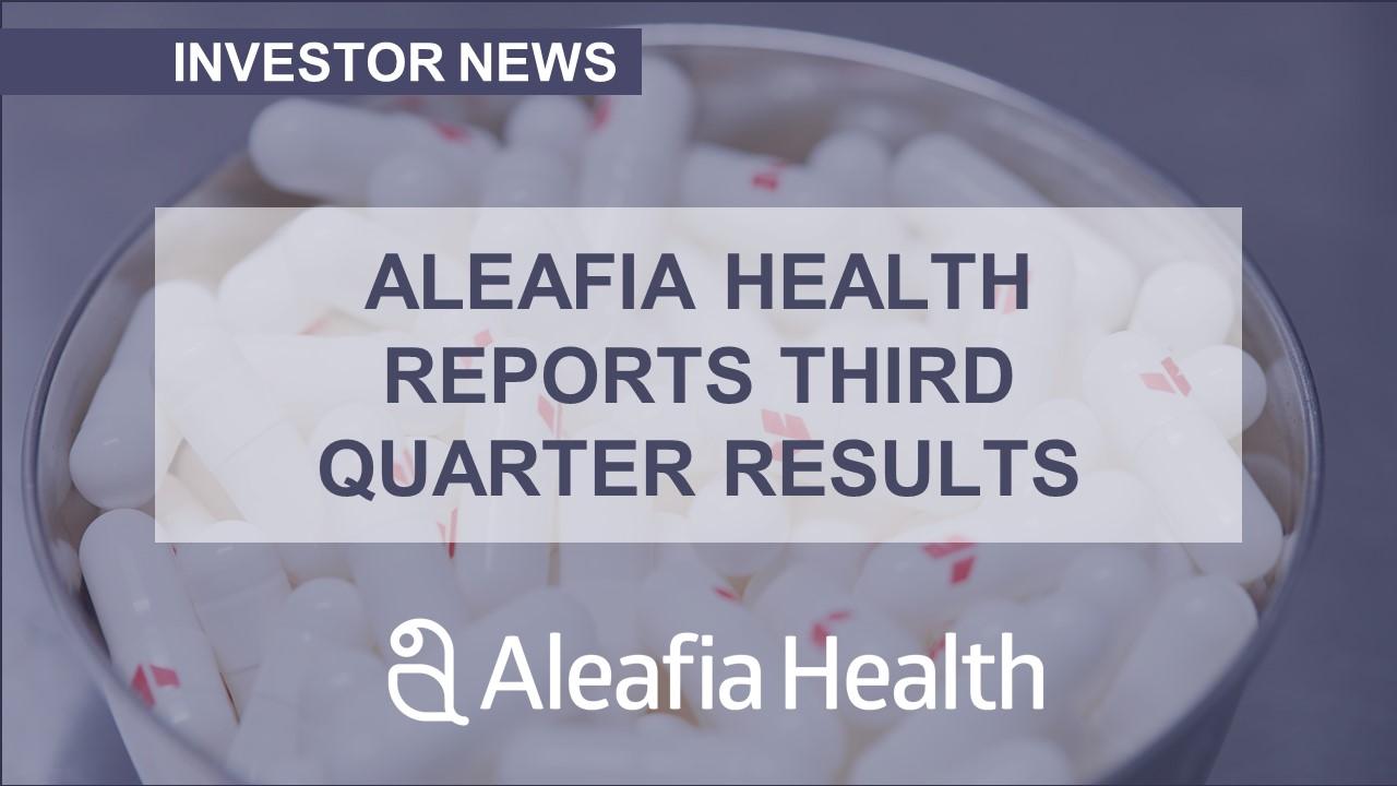 Aleafia Health Announces Third Quarter 2020 Results